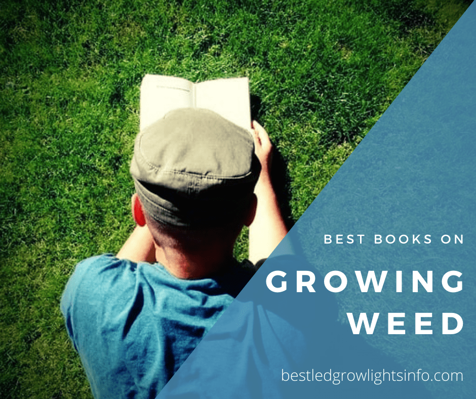 Best Books on Growing Weed